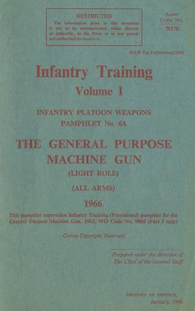 General Purpose Machine Gun (GPMG) Instruction Booklet. 1966.