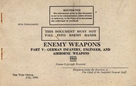 German Infantry, Engineers & Airborne Weapons. 1943.
