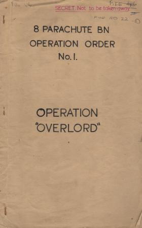 Operation Oder No. 1 for Op Overlord. 8th Battalion, The Parachute Regiment.