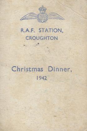 Christmas Dinner Menu. RAF Croughton, 1942.