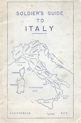 Soldier's Guide to Italy. Issued to Sapper Tony Wann 9th Fld Coy (Airborne) RE prior to Op Husky