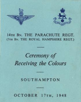 Cuttings from booklet for receiving the Colours ceremony, 14th Para Bn, Southampton 1948.