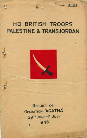 Report on Operation Agatha in Palestine, June 29th-July 1st 1946.