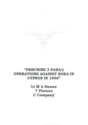 Account of 3 PARA's operations against EOKA in Cyprus, 1956.