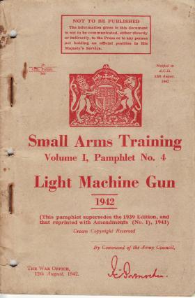 War Office Small Arms Bren Gun Training Pamphlet, 1942