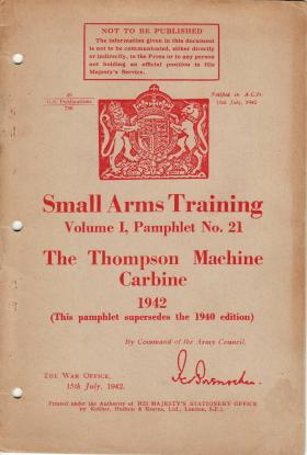 War Office Small Arms Thompson Machine Carbine Training Pamphlet, 1942