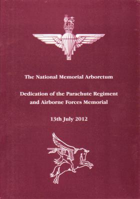 Service of Dedication booklet for The Parachute Regiment and Airborne Forces Memorial, 13 July 2012.