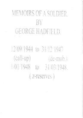 Memoirs of a Soldier by George Hadfield