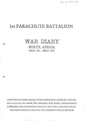 1st Parachute Battalion War Diary, North Africa. November 1942-May 1943.